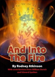 And Into The Fire_Rodney_atkinson